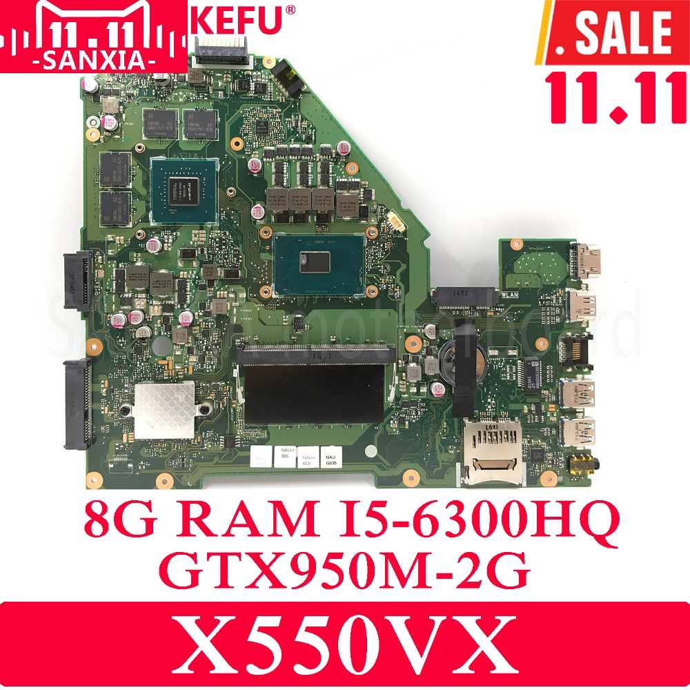 KEFU X550VX Laptop motherboard for ASUS X550VX X550VC X550V X550 Test original mainboard 8G-RAM I5-6300HQ GTX950M-2G