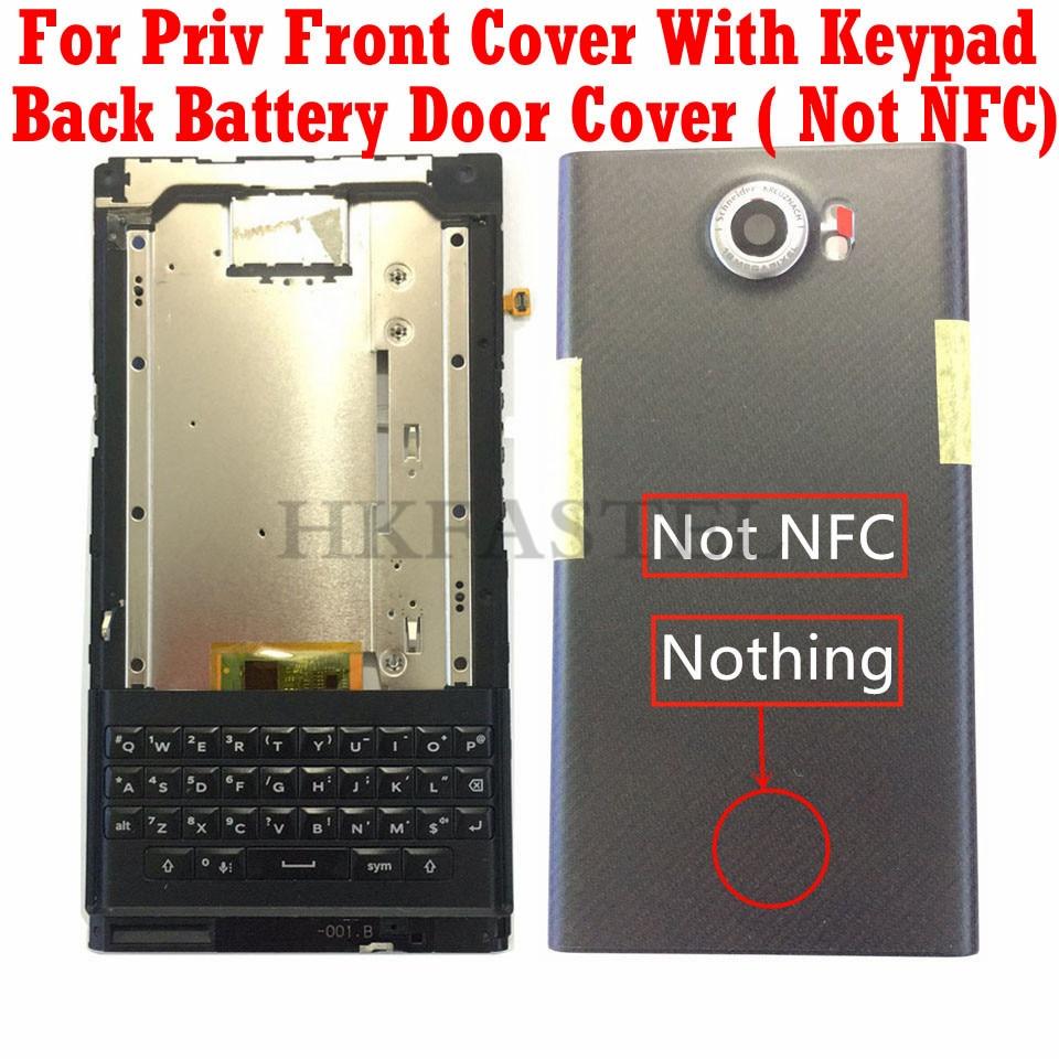 HKFASTEL Front Battery Cover For Blackberry Priv Front Frame Bezel Housing with keypad Back Battery Door Cover(China)