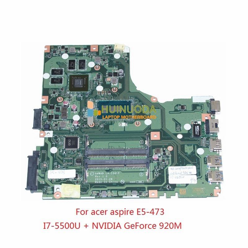 new! A4WAB LA-C341P For acer aspire E5-473 laptop motherboard I7-5500U +NVIDIA GeForce 920M