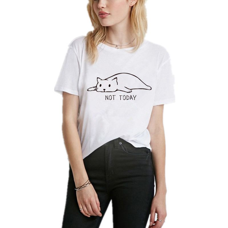NOT TODAY cute cat Print Women tshirt Casual Funny t shirt For Lady Girl Top Tee Hipster Women's clothing 1