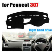 Приборной панели автомобиля охватывает мат для Peugeot 307 все годы правым dashmat Pad Даш Крышка Автоматический аксессуары
