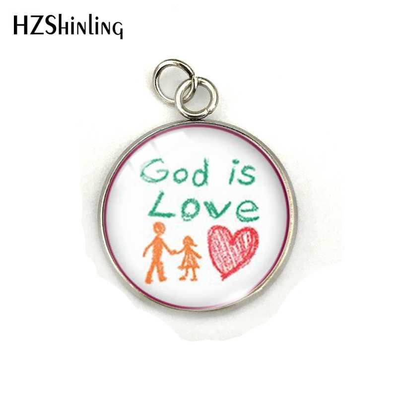 אלוהים הוא אהבת אמונה מקווה השראה מילות ילדי של ציור הדפסת נירוסטה תליון תכשיטי קסמי מתנות לנוצרים