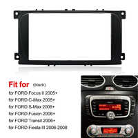 2din Car Frame For Ford Focus II C-Max S-Max Fusion Stereo Panel Dash Mount Double Din Fascia Install Kit Refit Frame Size