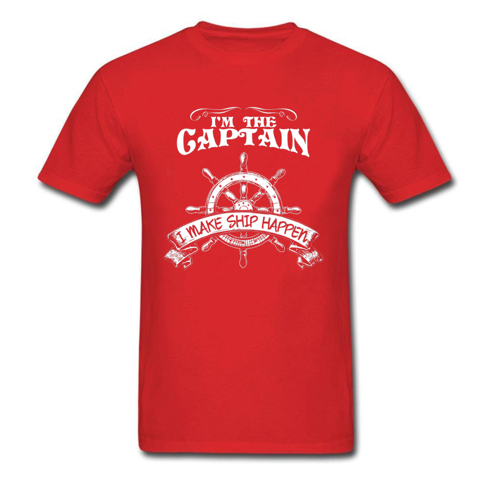 Design Pure Cotton Tshirts for Students Short Sleeve Summer Tops Shirts Latest Labor Day O Neck T-Shirt cosie Free Shipping Im The Captain I Make Ship Happen Shirt 15525 red