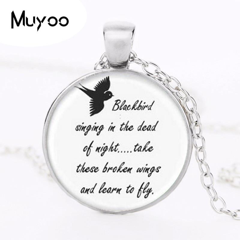 Blackbird Singing In The Dead Of Night necklace Pendant ,Song Lyrics Art Jewelry HZ1