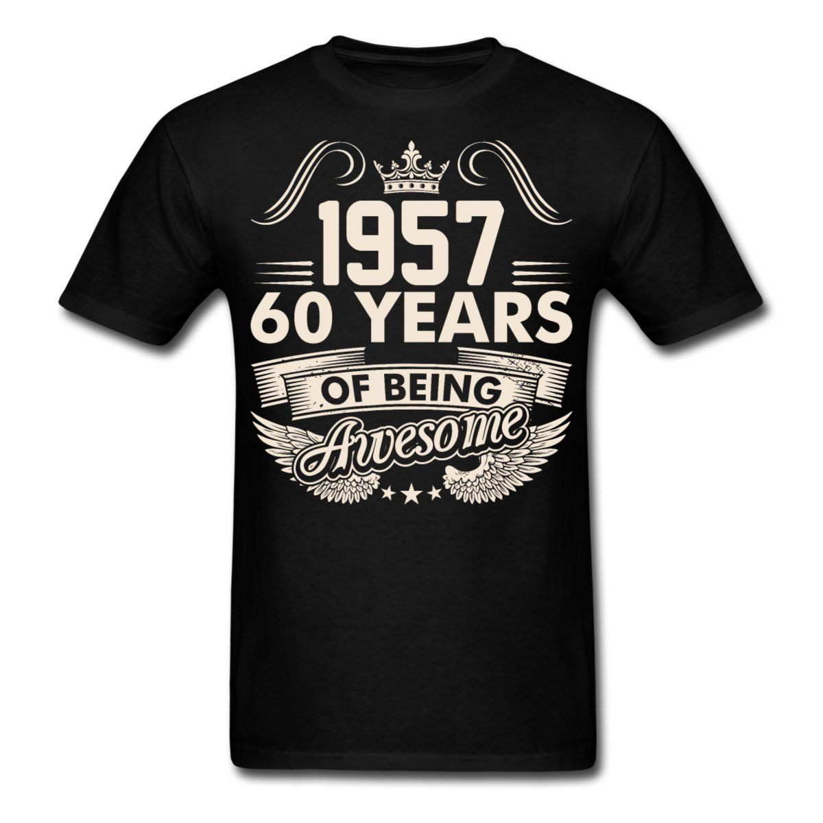 Design t shirt for cheap - Aliexpress Com Buy Cheap T Shirt Design Men S Crew Neck Birthday 60 Years Awesome Since 1957 Short Graphic Tees From Reliable Designer T Shirt Suppliers
