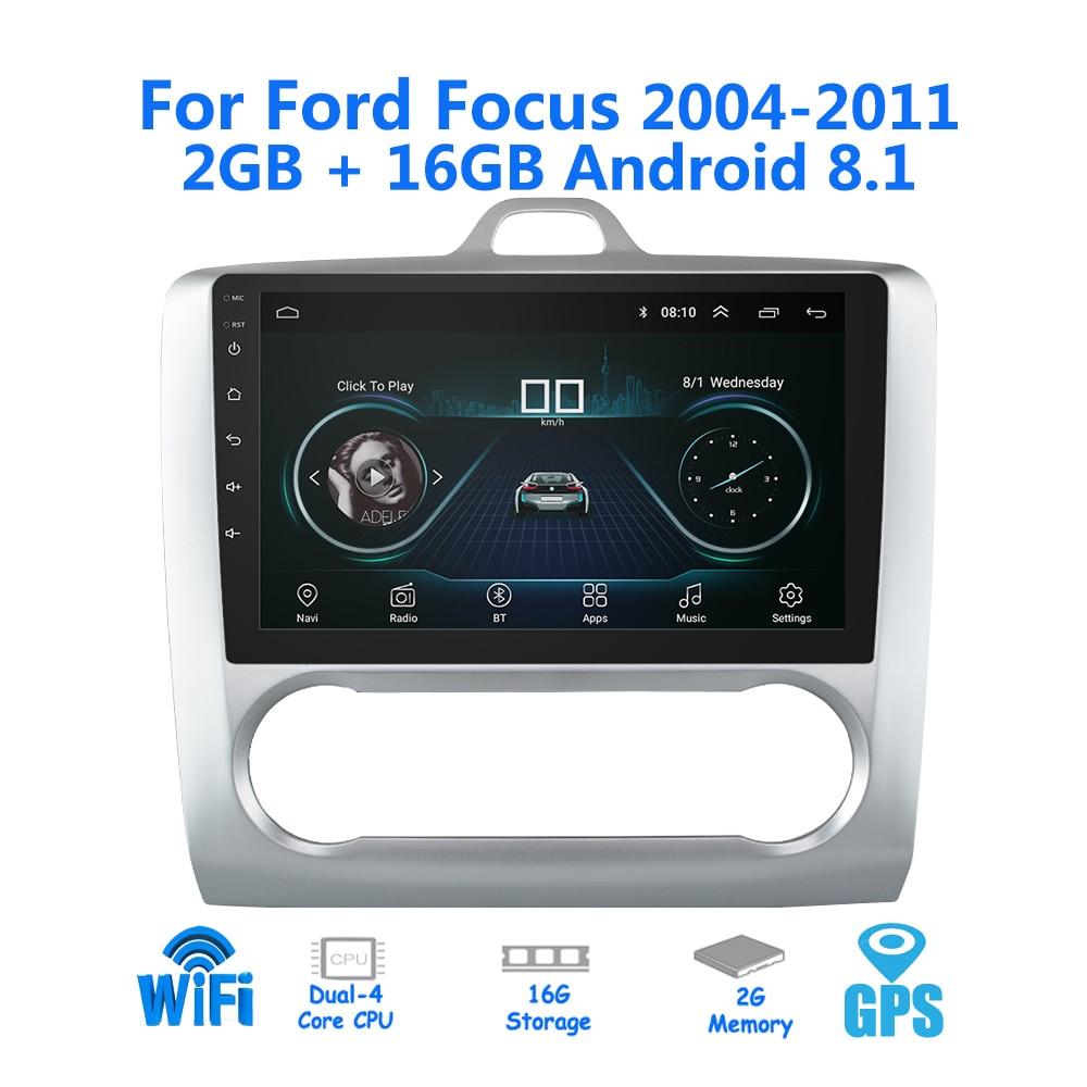2din Android 8.1 Autoradio pour 2005-2011 Ford Focus 2G (RAM) + 16G (ROM) Autoradio GPS Navigation Bluetooth stéréo lecteur multimédia