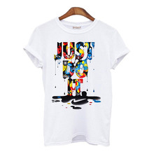 2017 Hot Sale Color Just Do It 3D Print female t shirt Fashion O-Neck Short Sleeve Tops Tees