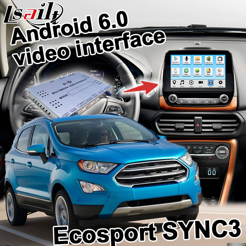 Android navigation box for Ford Ecosport etc video interface box SYNC 3 Carplay mirror link quad core waze youtube wifi GPS