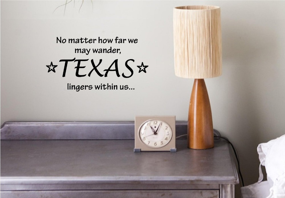 No Matter How Far We May Wander Texas Lingers Within Us Inspirational Quotes Home Decor Decal Sticker
