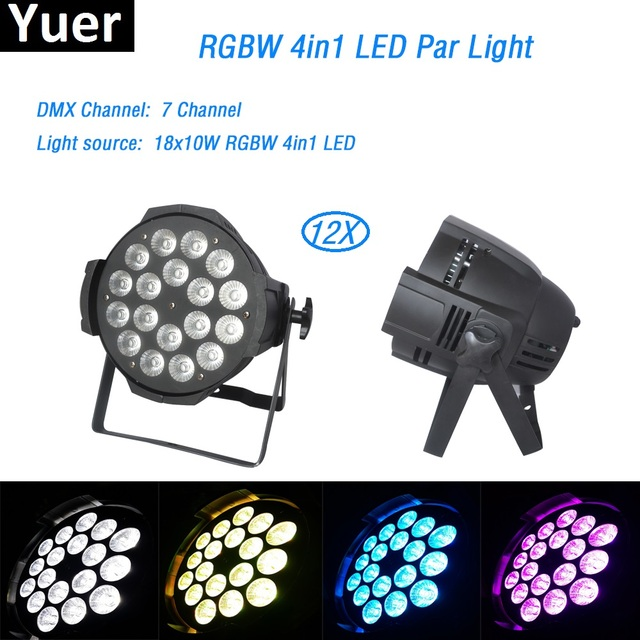 12Pcs/lot LED Par 18x10W RGBW 4in1 Aluminum House Perfect Lights DMX512 For Clubs Theater churches Concert Productions dj light