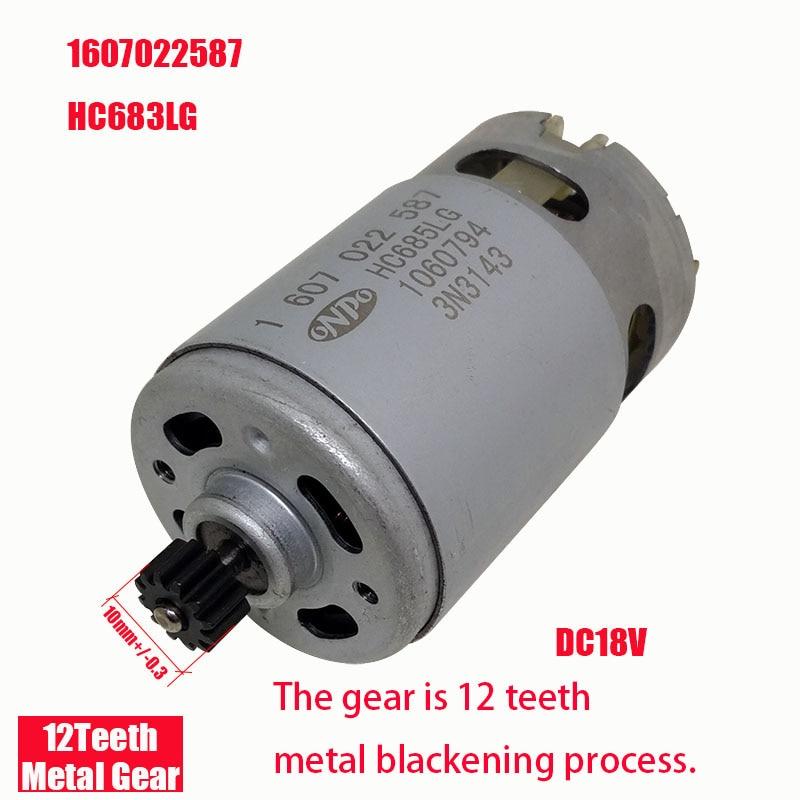 GSR1800-LI ONPO 18v 12 teeth 1607022587 HC685LG dc gear motor for BOSCH 3601J18300 electric drill maintenance spare partsGSR1800-LI ONPO 18v 12 teeth 1607022587 HC685LG dc gear motor for BOSCH 3601J18300 electric drill maintenance spare parts