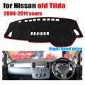 Cubierta estera salpicadero del coche para Nissan TIIDA antigua 2004-2011 años con volante a la derecha salpicadero pad fundas dash dashboard accesorios
