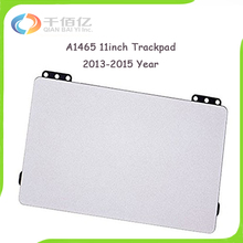 10pcs/lot Original for Apple MacBook Air 11.6″ A1465 TrackPad TouchPad 2013-2015 Year MJVM2 MD711 MD712 (EMC 2631)(EMC 2924)