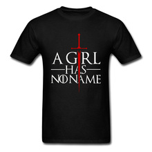 цена на Game of Thrones Tshirt A Girl Has No Name Not Today Letter Pure Cotton Men's T-shirts Design Oversized Normal T Shirt Plus Size