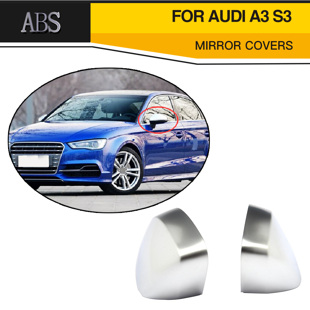Chrome ABS rearview Mirror Covers Side mirror Caps for Audi A3 Standard S line S3 RS3 8V 14-18 Hatchback Sedan Convertible