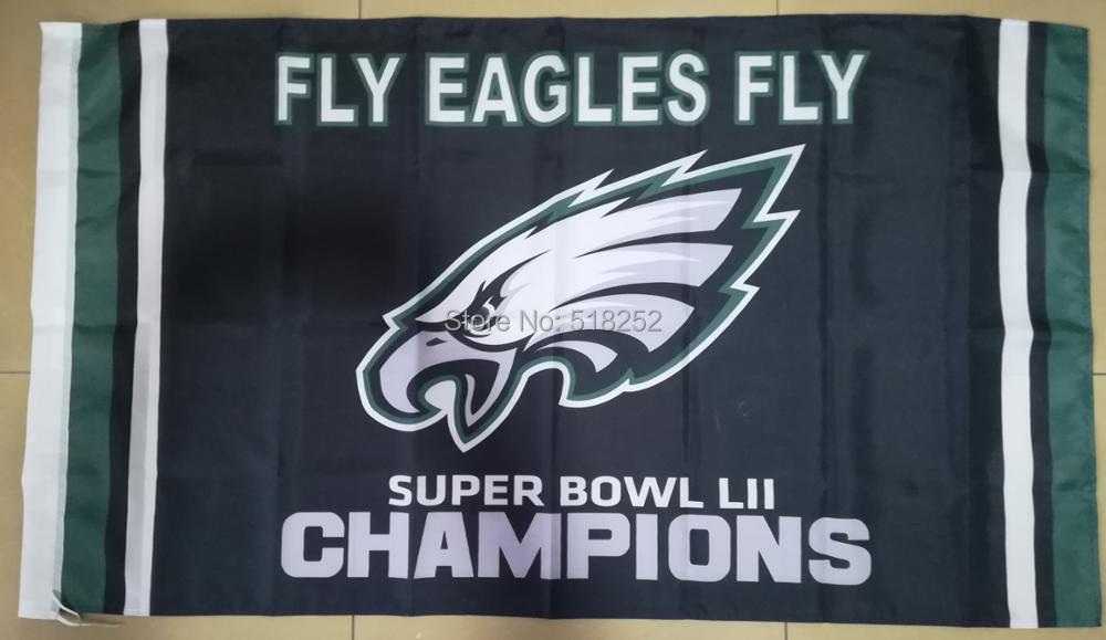 Fly Philadelphia Eagles Super Bowl LII Champions Flag 3x5 FT 150X90CM NFL Banner 100D Polyester Custom flag603, free shipping