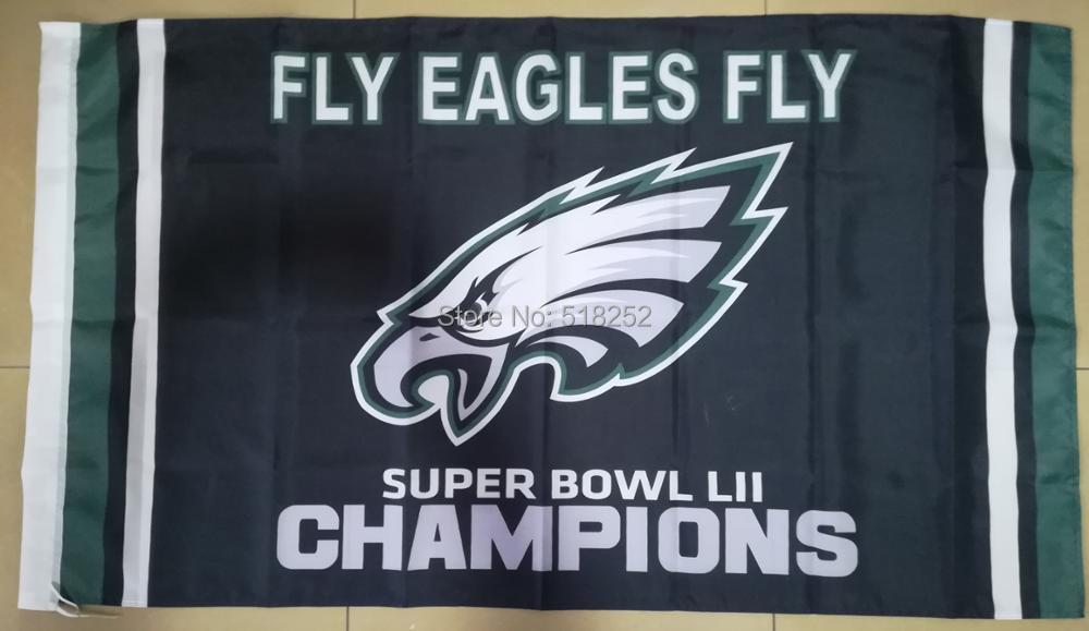 Fly Philadelphia Eagles Super Bowl LII Champions Flag 3x5 FT 150X90CM NFL Banner 100D Polyester Custom flag603, free shipping