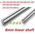 8 мм линейный вал 100 150 200 250 300 320 350 370 400 450 500 600 700 800 мм хромированные закаленные запчасти cnc детали для 3D-принтера