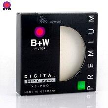 B + W 49มม.52มม.55มม.58มม.62มม.67มม.72มม.77มม.82มม.XS PRO MRC Nano UV Hazeป้องกัน