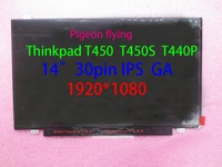 for Thinkpad T450 Laptop LCD Screen FHD 1920*1080 30 pin 14.0 IPS AG,slim FRU 04X5916 00HT622 P/N: LP140WF3(SP)(D1) B140HA01.3