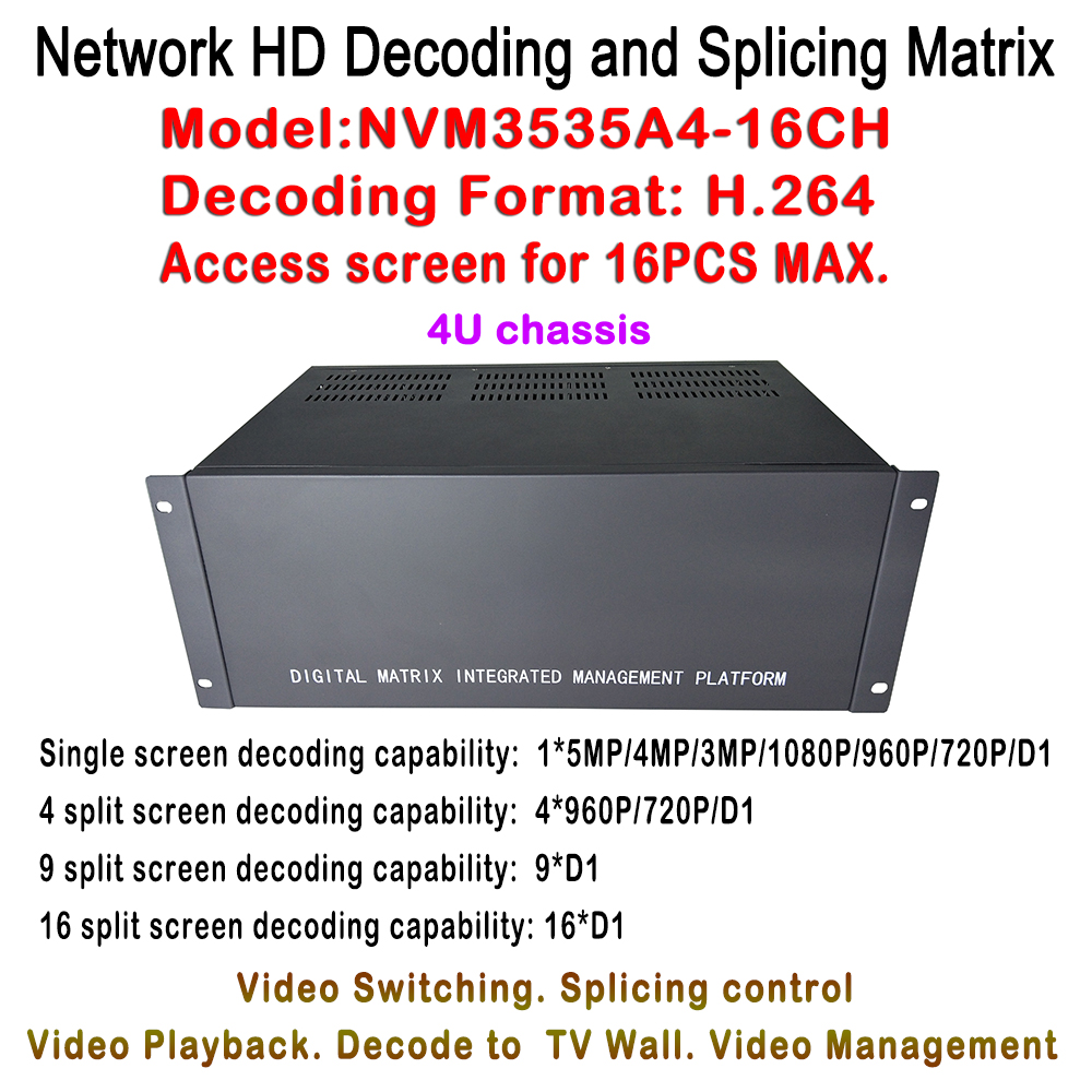 New HDMI HD IP Video Matrix Switcher 5MP/2MP/1.3/1MP IP Decoder 4U Case Chassis Plus Decode IP Cameras for 16pcs Monitor DisplayNew HDMI HD IP Video Matrix Switcher 5MP/2MP/1.3/1MP IP Decoder 4U Case Chassis Plus Decode IP Cameras for 16pcs Monitor Display