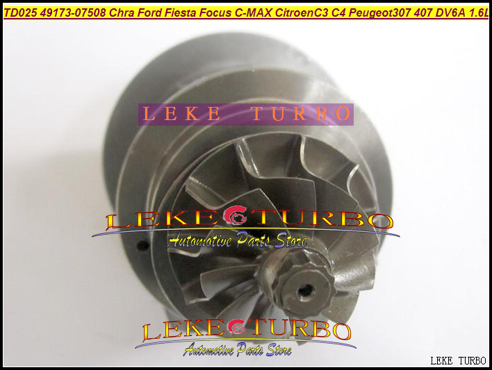 Free Ship Turbo Cartridge Chra TD02 49173-07508 49173-07503 49173-07507 For FORD Fiesta C-MAX C3 C4 Peugeot 307 407 DV6A 1.6L