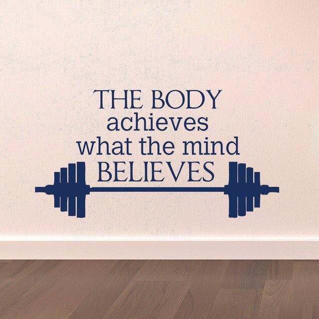 Sportcitaten : Gym muurtattoo sport citaten de body behaalt wat de geest gelooft