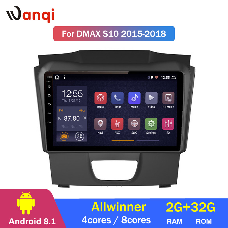 2G RAM 32G ROM Car Radio For Isuzu D-MAX DMAX S10 2015-2018 Android 8.1 HD 9 inch GPS Navigation Multimedia Player2G RAM 32G ROM Car Radio For Isuzu D-MAX DMAX S10 2015-2018 Android 8.1 HD 9 inch GPS Navigation Multimedia Player