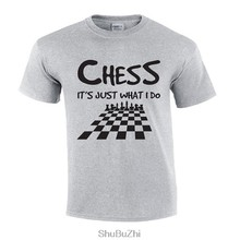 e81adc255 drop shipping summer fashion style men t shirt Chess It's Just What I Do   Chess  T-shirt o-neck cotton printed tshirt big size