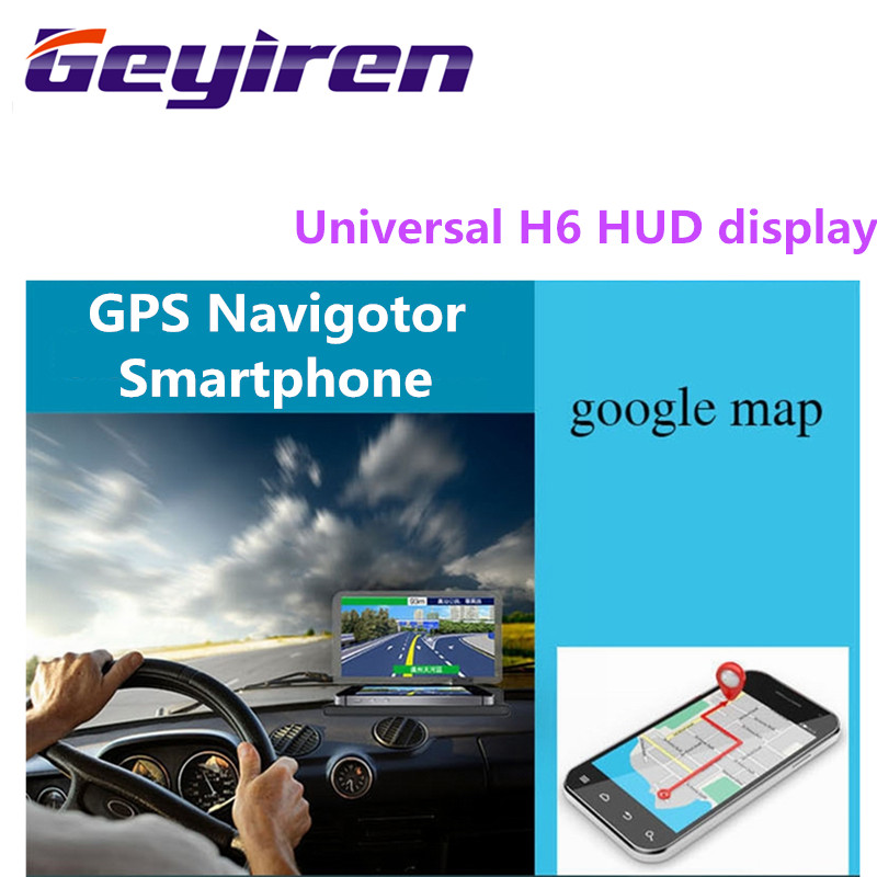 GEYIREN Universal H6 Car HUD head-up display Car-styling Phone Navigation Smartphone Holder gps hud for any cars car accesories