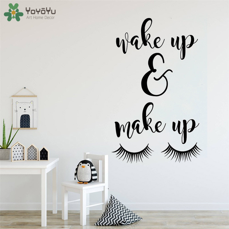 US $4.31 27% OFF|YOYOYU Wall Decal Wake Up And Make Up Wall Quotes Sticker  Vinyl Wall Decal For Bedroom Girls Room Beauty Salon Poster QQ32-in Wall ...
