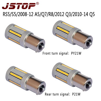 JSTOP 4PCS/set RS5 S5 2008-12 A5Q7R8 2012 Q3 2010-14 Q5 No Hyper Flash No error 12V lamp BAU15S PY21W P21W led Turn Signal Light