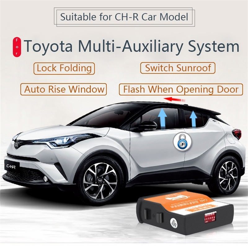 For CHR Window Roll Up Closer Lifter 4doors Speed Lock Single Multi-function Auto Mirror Folder Switch Sunroof Remote Operation