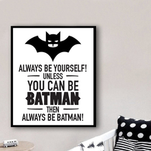 Always Be Yourself Posters (3 Designs, 5 Sizes)