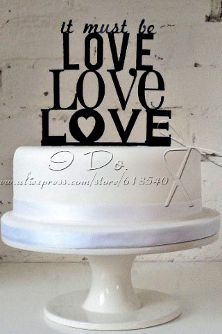 Free Shipping Acrylic It Must Be Love Wedding Cake Topper     Free Shipping Acrylic It Must Be Love Wedding Cake Topper wedding Cake Stand  wedding Decoration cake Decorating Supplies