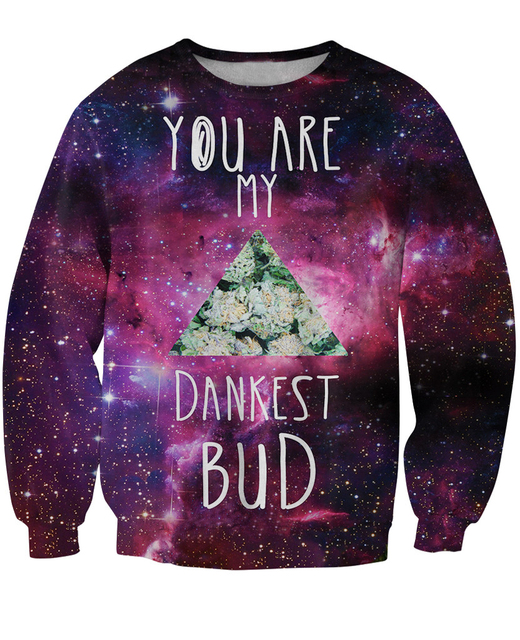 New Arrive Dankest Bud Sweatshirt Weed be buds galaxy Crewneck jumper hoodies 3d pull Moletons pullover For Women Men