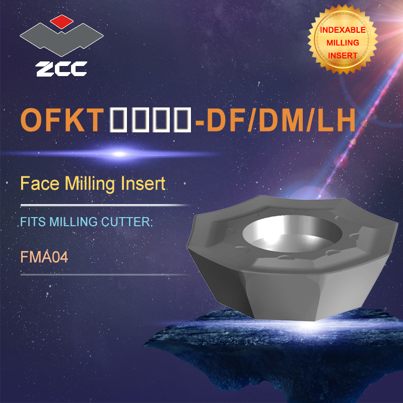 ZCC CT lathe inserts OFKT for indexable profile milling tool FMA04 for face milling indexable milling