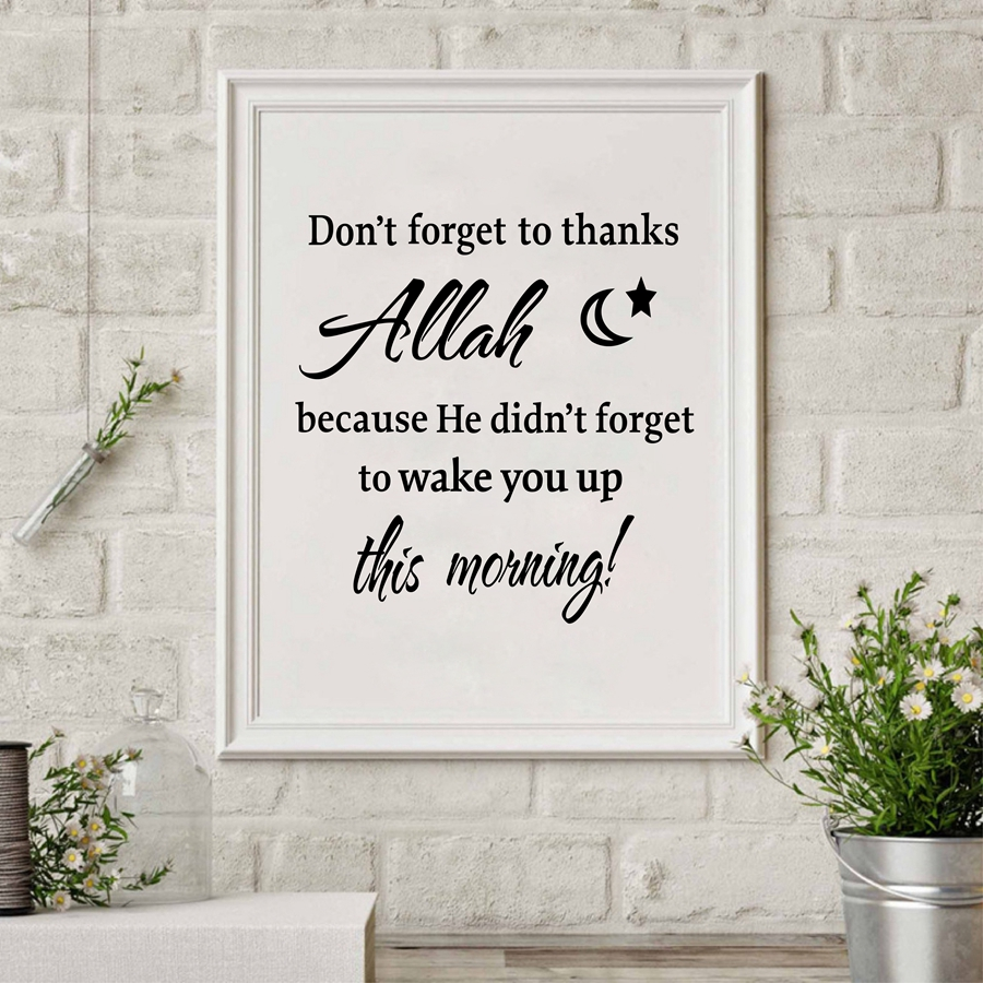 Dont Forget To Thank Allah Islamic Canvas Art Print Poster Allah