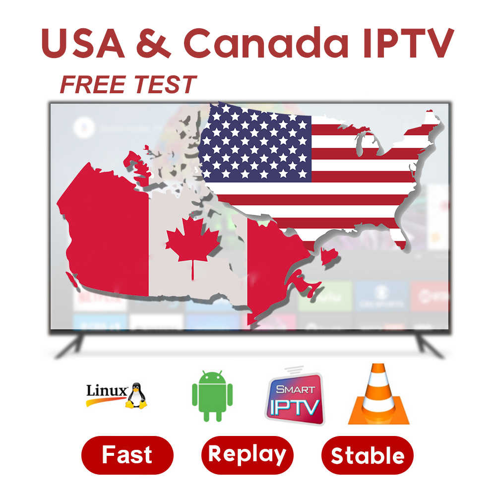 USA Canada IPTV subscription for Android m3u8 enigma2 mag box 4700+ US/Canada/French/UK Channel free 3800 VOD Smarters IPTV code