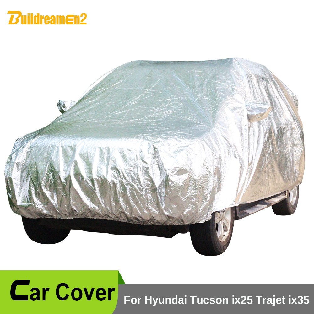 Buildreamen2 Car Cover Waterproof Sun Shade Hail Snow Rain Dust Scratch Resistant Car Covers For Hyundai Tucson ix25 Trajet ix35 buildreamen2 car cover waterproof suv anti uv sun shield snow hail rain dust protective cover for gmc terrain acadia envoy yukon