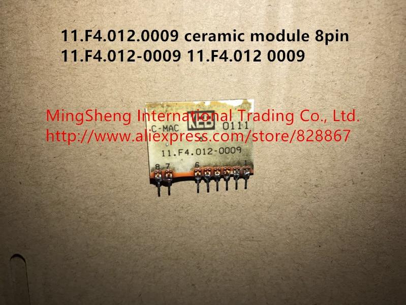 Quality assurance 11.F4.012.0009 ceramic module 8pin 11.F4.012-0009 11.F4.012 0009 etn81 055 module quality assurance