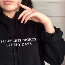 SLEEPLESS NIGHTS DAYS hoodies 3D 여성 패션 슬로건 풀오버 grunge tumblr cotton aesthetic sweatshirt 인과 가을 탑(China)
