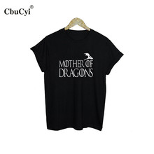 Mother of Dragons T Shirt Hipster Tumblr Tshirt Women Tops Harajuku Printed Tee Shirt Femme Black White