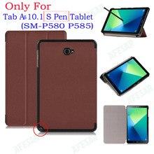 Ultraslim cubierta del tirón tab case para samsung galaxy 2016 un a6 10.1 Con S Pen tablet SM-P580 P585 Inteligente Shell cubierta Del Soporte case