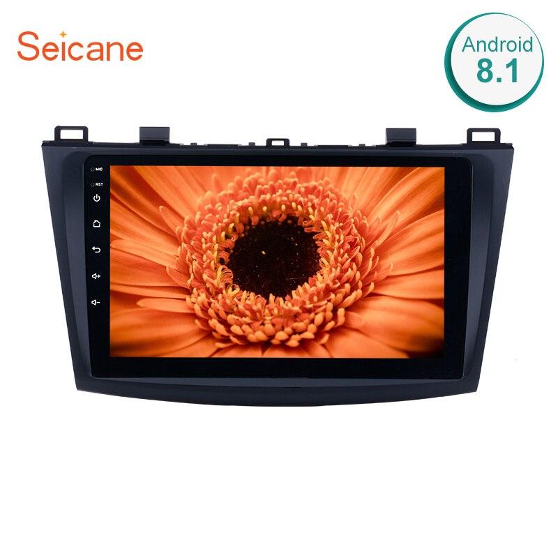Seicane For 2009 2010 2011 2012 MAZDA 3 auto stereo unit multimedia 9 Inch Quad core Android 8.1 HD Touchscreen GPS Navigation