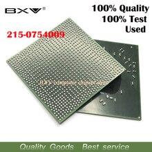 1 шт., 100% тест, очень хороший чип 215 0754009 215 0754009 BGA с шариком, хорошее качество