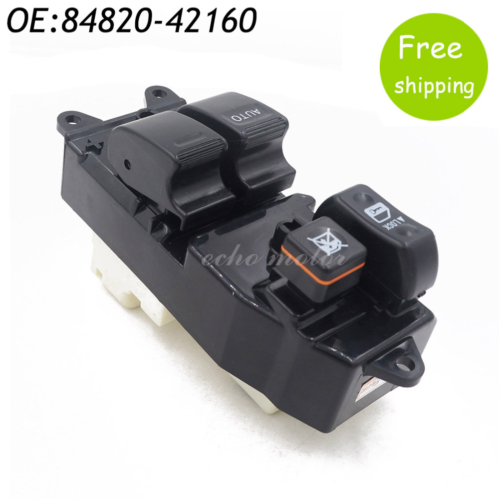 New 84820-42160 8482042160 Power Window Regulator Master Switch For Toyota RAV4 2000-2005 new power window switch for toyota avensis 84820 05100 8482005100 driver side window control switch