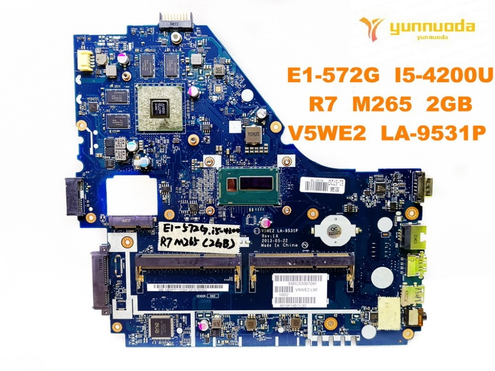 Original for ACER E1 572G laptop motherboard E1 572G I5 4200U R7 M265 2GB V5WE2 LA