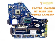 Original for ACER E1-572G laptop motherboard E1-572G I5-4200U R7 M265 2GB V5WE2 LA-9531P tested good free shipping